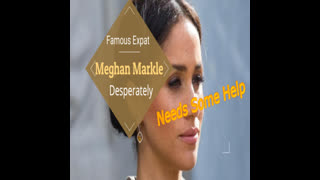 Meghan Markle May Need Some Help