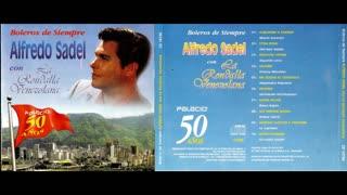 ALFREDO SADEL CON LA RONDALLA VENEZOLANA - BOLEROS DE SIEMPRE (1992)(FULL ALBUM)
