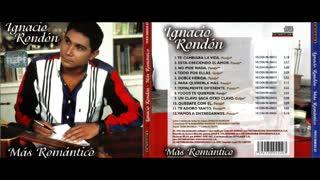IGNACIO RONDON - MAS ROMANTICO (1998)(FULL ALBUM)