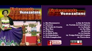 LOS HIJOS DE ÑA CARMEN - TIPICAMENTE VENEZOLANO (2008)(FULL ALBUM)