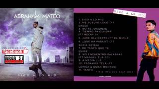 ABRAHAM MATEO - SIGO A LO MIO (2020)(DJ ROBERT)