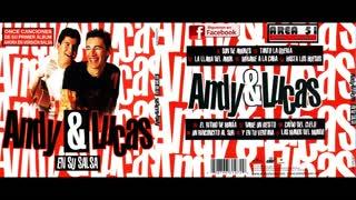 ANDY & LUCAS - EN SU SALSA (2004)FULL ALBUM)