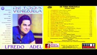 ALFREDO SADEL - DE TODA VENEZUELA (1992)(FULL ALBUM)