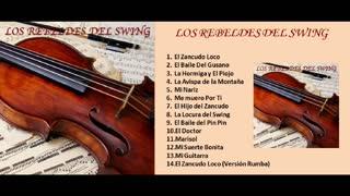 LOS REBELDES DEL SWING - EXITOS (FULL ALBUM)