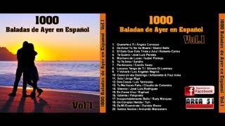 1000 BALADAS DE AYER EN ESPAÑOL VOL.1 (FULL ALBUM)