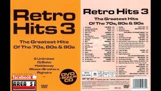 VA - RETRO HITS 3 THE GREATEST HITS OF THE 70s, 80s & 90s (2007)(FULL ALBUM)