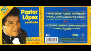 PASTOR LOPEZ - SERIE 32 (CD2)(1996)(FULL ALBUM)