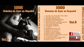 1000 BALADAS DE AYER EN ESPAÑOL VOL.9 (FULL ALBUM)