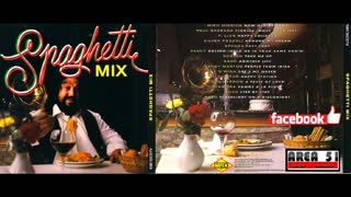 SPAGHETTI MIX (1993)(FULL ALBUM)