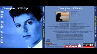 SERGIO PEREZ - HAY QUE VIVIR (1992)(FULL ALBUM)