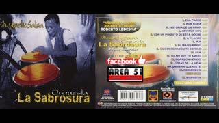 ORQUESTA LA SABROSURA - MAGNETIC SALSA (2002)(FULL ALBUM)