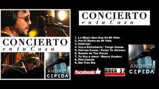 ANDRES CEPEDA - CONCIERTO EN TU CASA (2020)(FULL ALBUM)