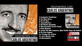 CARLOS ARGENTINO - MOMENTOS CON CARLOS ARGENTINO (2018)(FULL ALBUM)