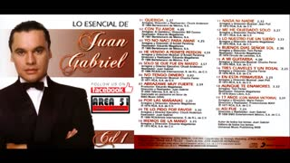 JUAN GABRIEL - LO ESENCIAL (CD1)(2009)(FULL ALBUM)