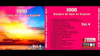 1000 BALADAS DE AYER EN ESPAÑOL VOL.4 (FULL ALBUM)