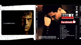 LUIS MIGUEL - NADA ES IGUAL (1996)(FULL ALBUM)