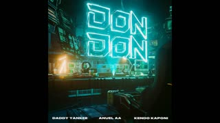 Daddy Yankee Ft. Anuel AA Y Kendo Kaponi - Don Don