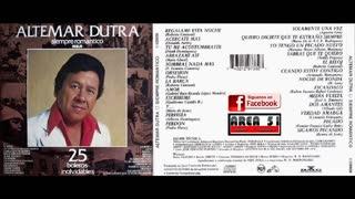 ALTEMAR DUTRA - SIEMPRE ROMANTICO (FULL ALBUM)