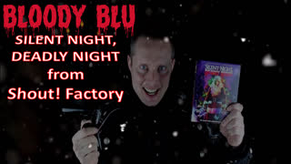 BloodyBlu.com Blu Ray Review #8 - 'SILENT NIGHT, DEADLY NIGHT' by Shout! Factory
