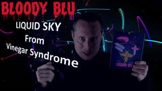 BloodyBlu.com Blu Ray Review #9 - 'LIQUID SKY' (Vinegar Syndrome)